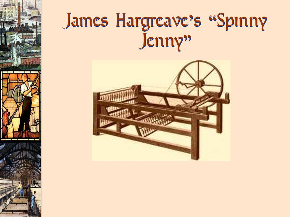 James Hargreave ' s Spinny Jenny