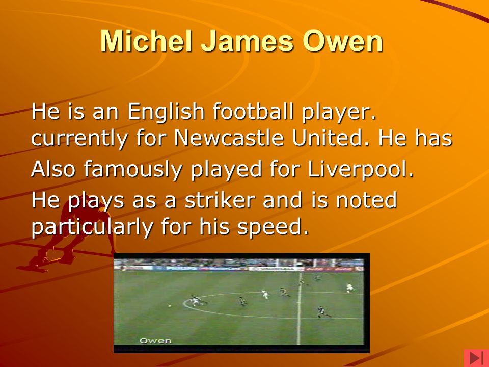 Liverpool signed Owen as an apprentice while in his teens.