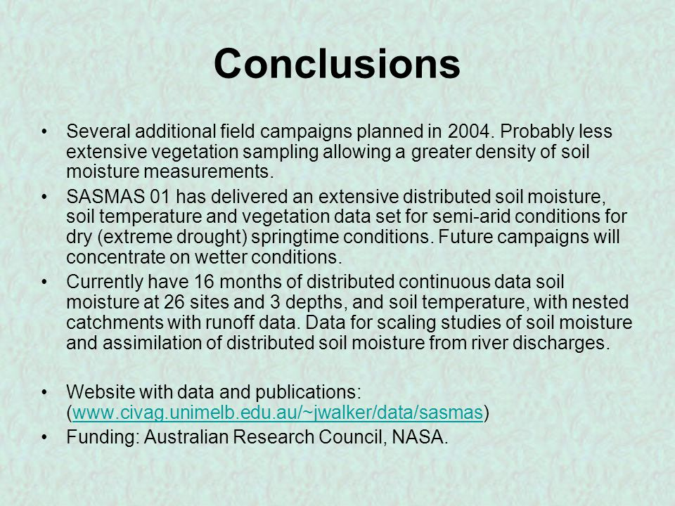 Conclusions Several additional field campaigns planned in 2004.