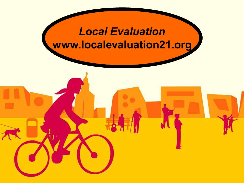 Local Evaluation www.localevaluation21.org