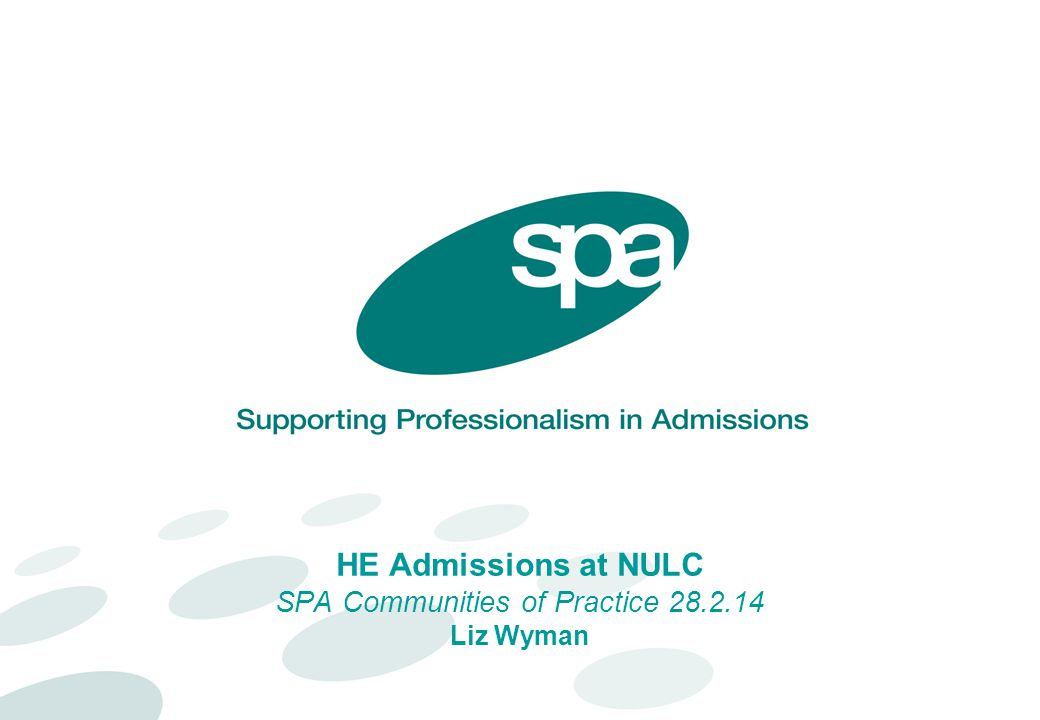 HE Admissions at NULC SPA Communities of Practice 28.2.14 Liz Wyman