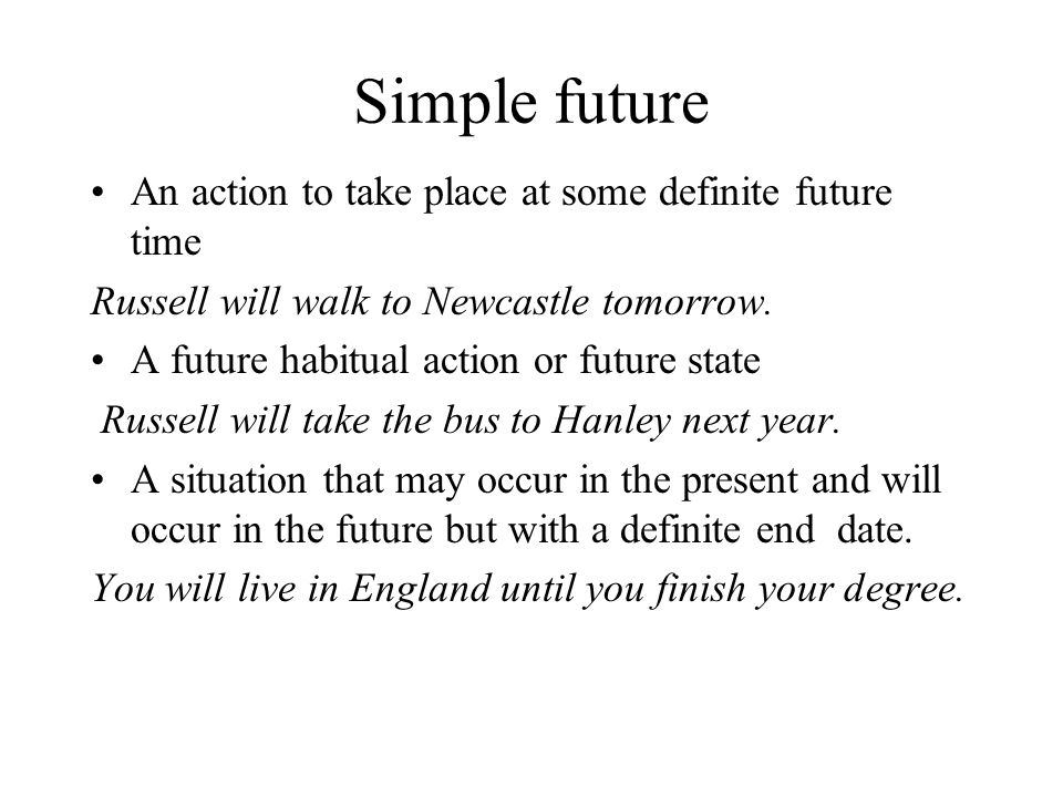 Future Continuous An action that will be in progress at a specific time in the near future He will be walking to school at 9.00am tomorrow.