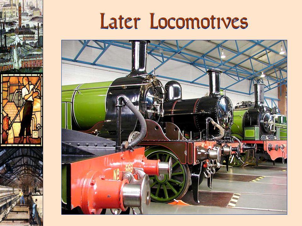 Later Locomotives