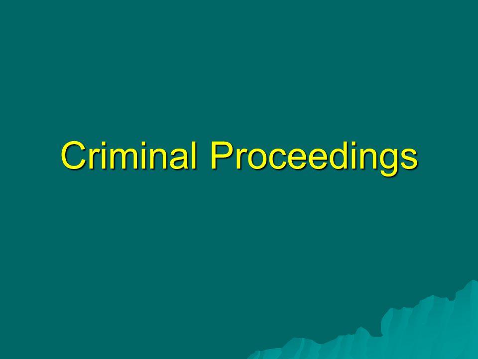 Criminal Proceedings
