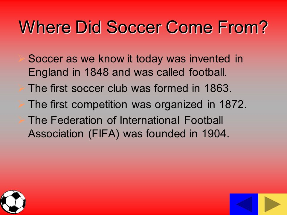Where Did Soccer Come From.