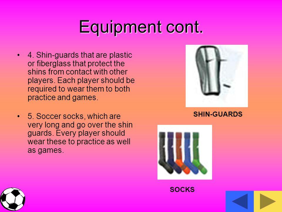 Equipment cont.4.