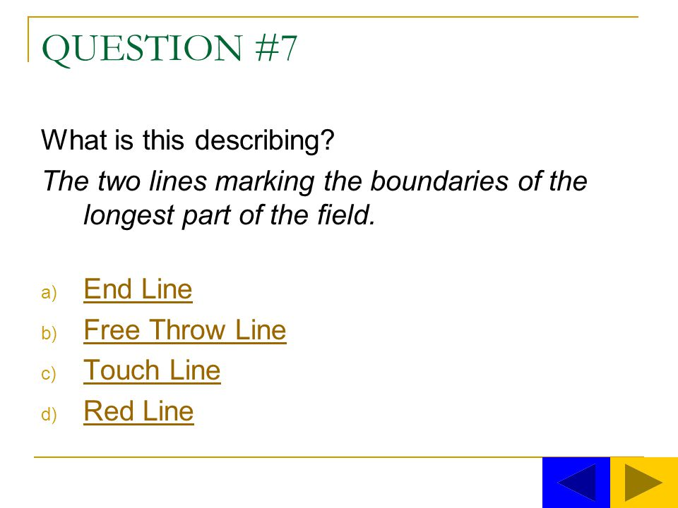 QUESTION #7 What is this describing.