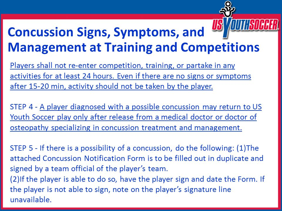 Players shall not re-enter competition, training, or partake in any activities for at least 24 hours.