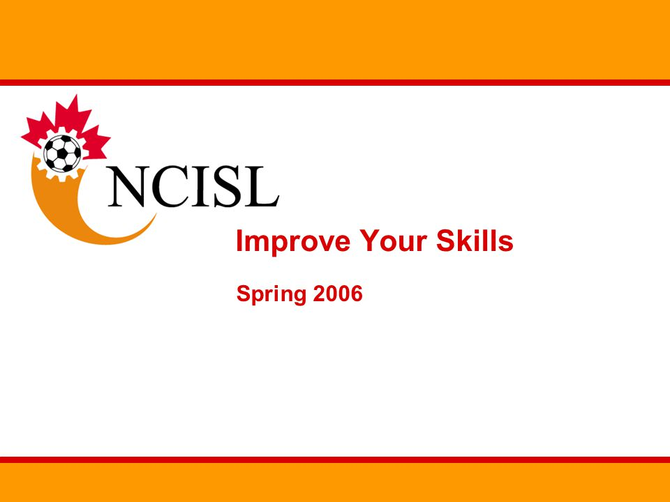 Improve Your Skills Spring 2006