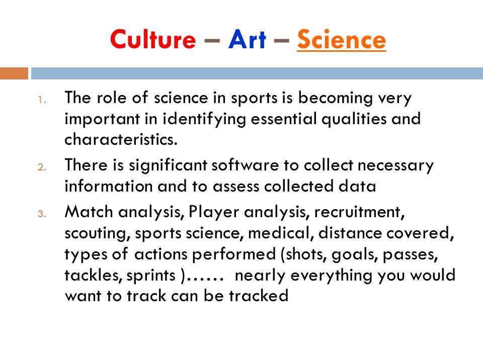Culture – Art – Science 1.