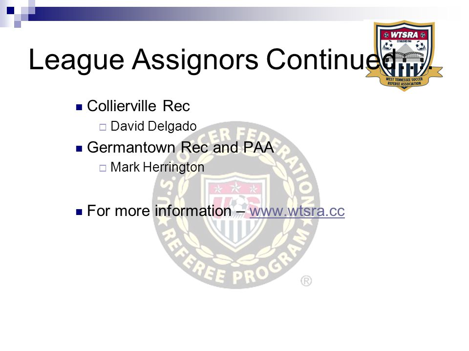 League Assignors Continued….