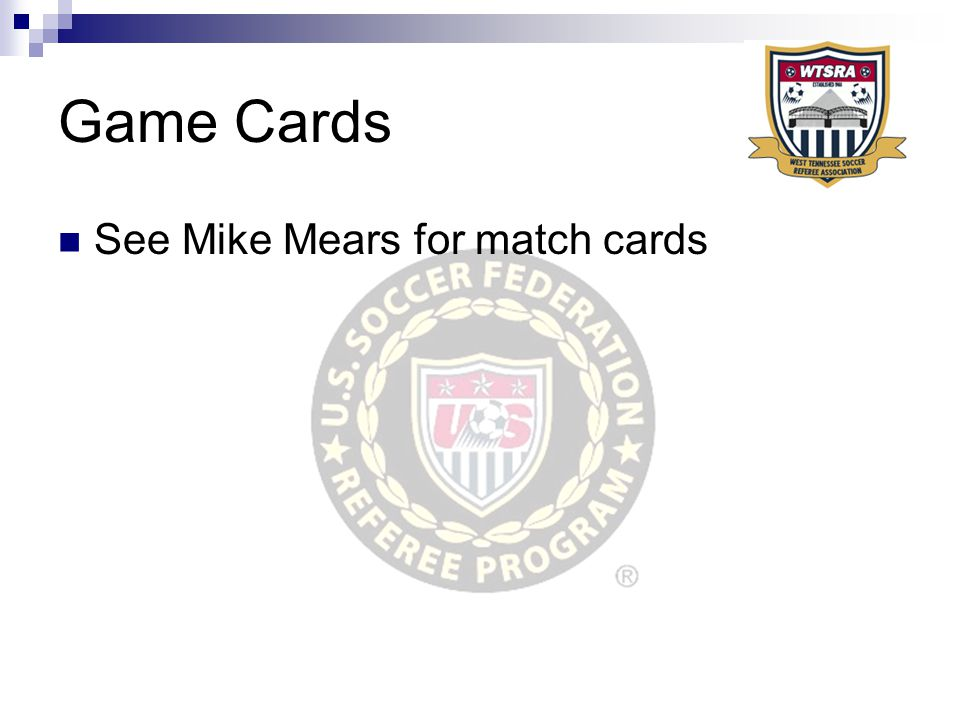 Game Cards See Mike Mears for match cards