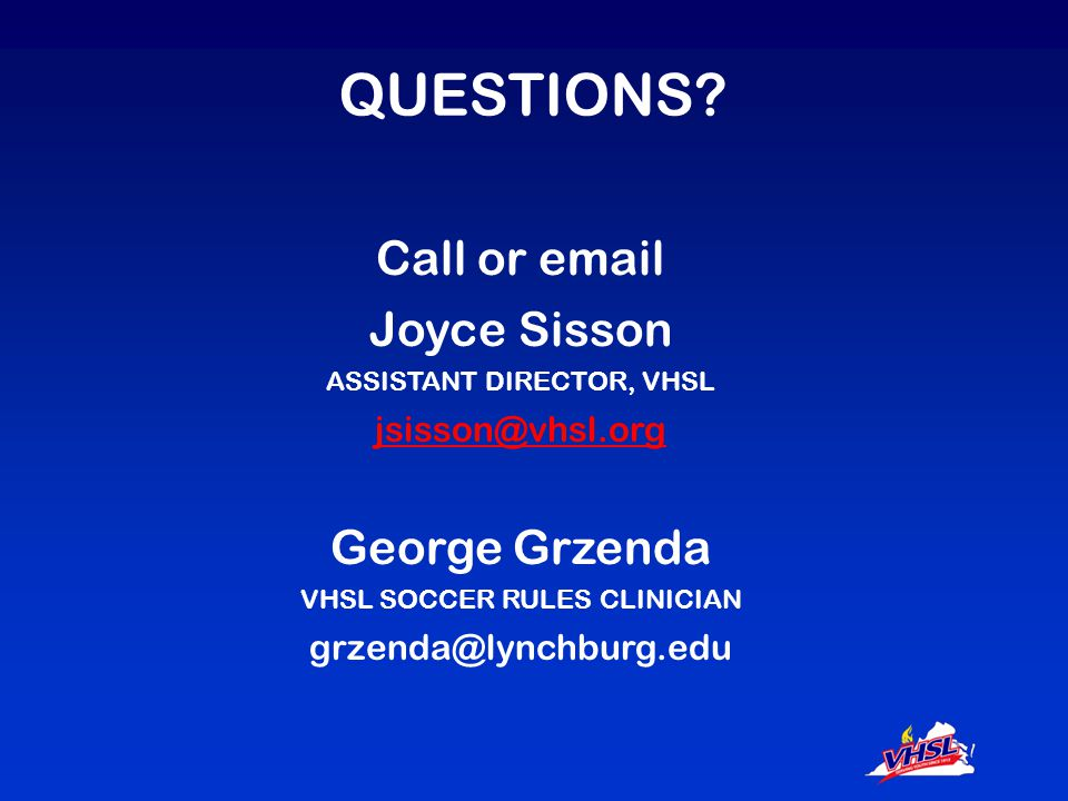 OFFICIAL CALL is the EXCLUSIVE PROVIDER of officials gear at VHSL-sponsored rules clinics OFFICIAL CALL is the only vendor permitted at VHSL- sponsored clinics.