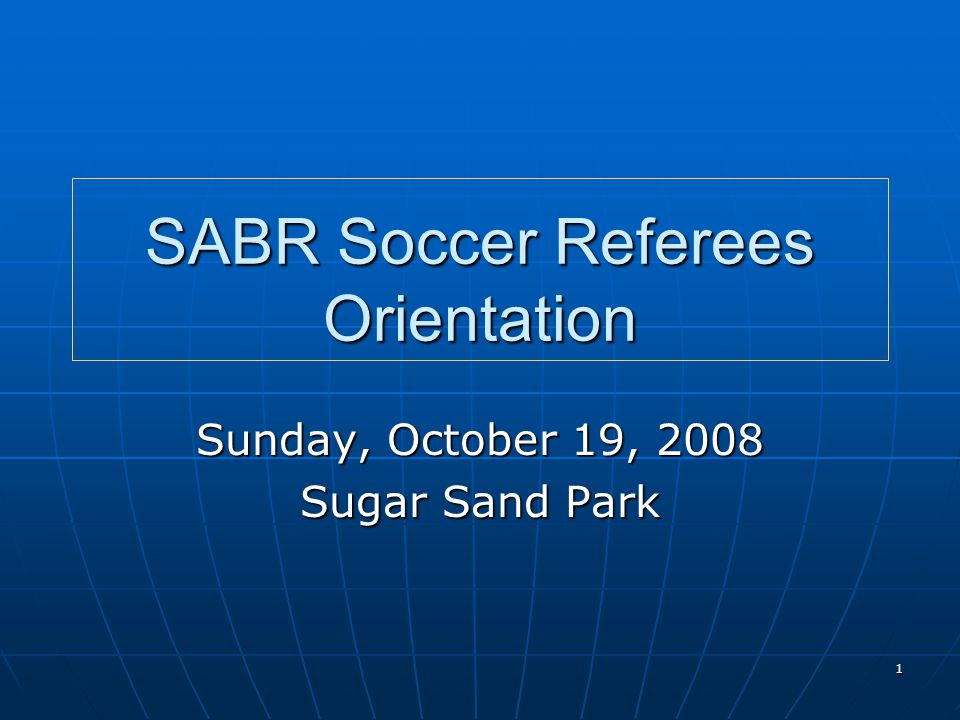 2 Meeting Agenda Introductions and the SABR Organization Introductions and the SABR Organization SABR Web Site – Referees Corner SABR Web Site – Referees Corner SABR Soccer Season SABR Soccer Season Referee Mentoring Referee Mentoring Game Assigning Procedures Game Assigning Procedures Questions.