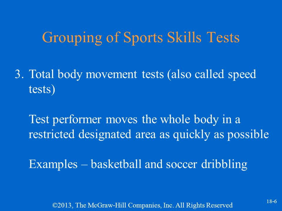 ©2013, The McGraw-Hill Companies, Inc.All Rights Reserved 18-37 Brady Volley Test Test objective.