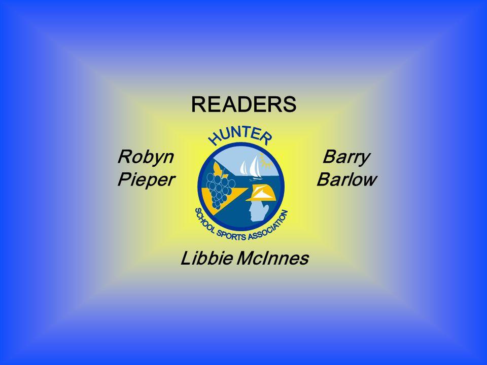 READERS Barry Barlow Robyn Pieper Libbie McInnes