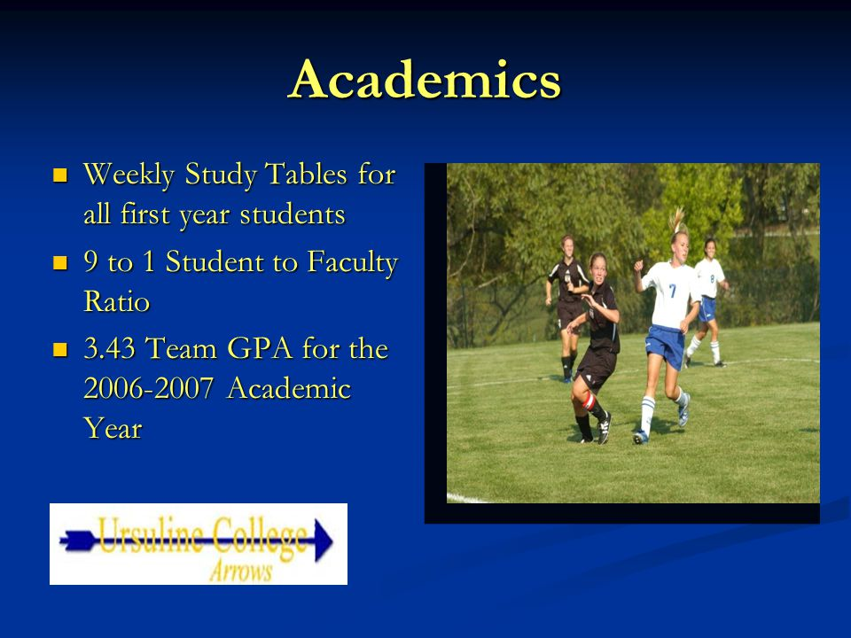 Academics Weekly Study Tables for all first year students Weekly Study Tables for all first year students 9 to 1 Student to Faculty Ratio 9 to 1 Stude