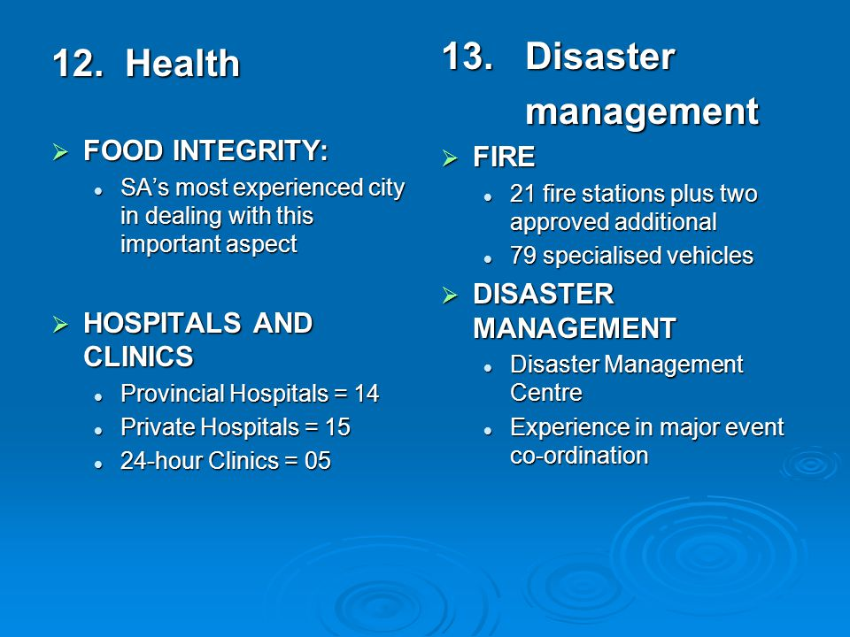 12. Health  FOOD INTEGRITY: SA's most experienced city in dealing with this important aspect SA's most experienced city in dealing with this importan