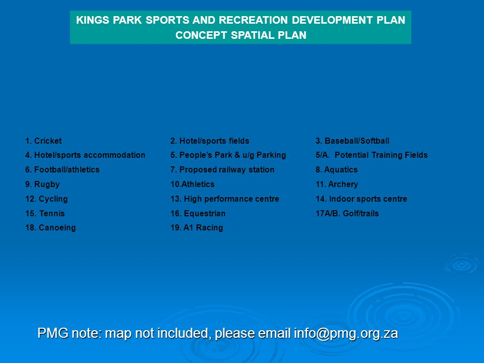 KINGS PARK SPORTS AND RECREATION DEVELOPMENT PLAN CONCEPT SPATIAL PLAN 1.