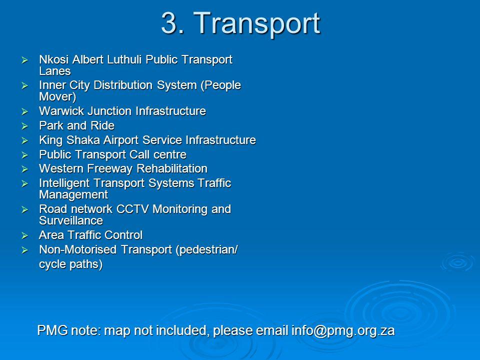 10.Marketing, communication and signage  One brand: Durban, KwaZulu-Natal  Tourism directional signage  Marketing and communications PMG note: graphics not included, please email info@pmg.org.za