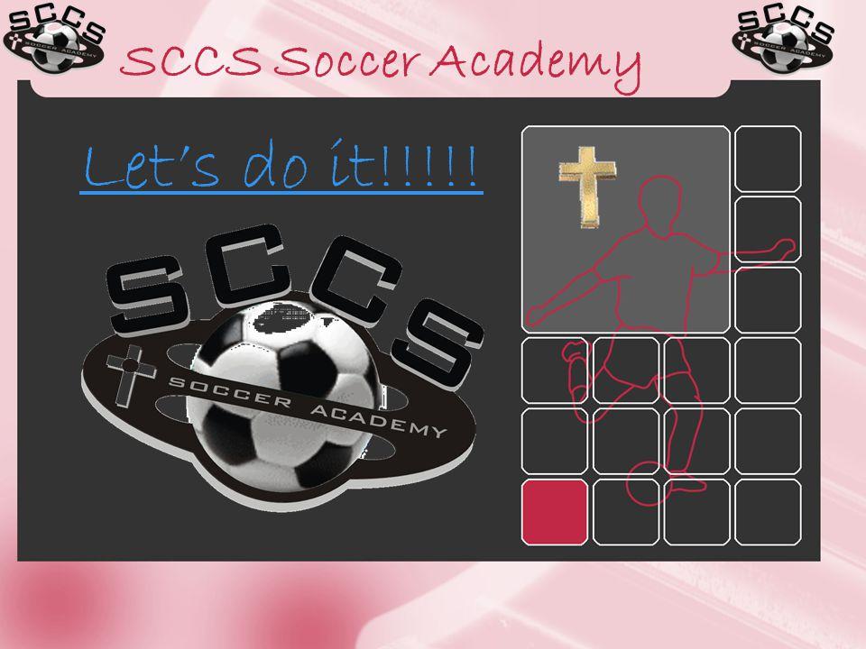 SCCS Soccer Academy Let's do it!!!!!