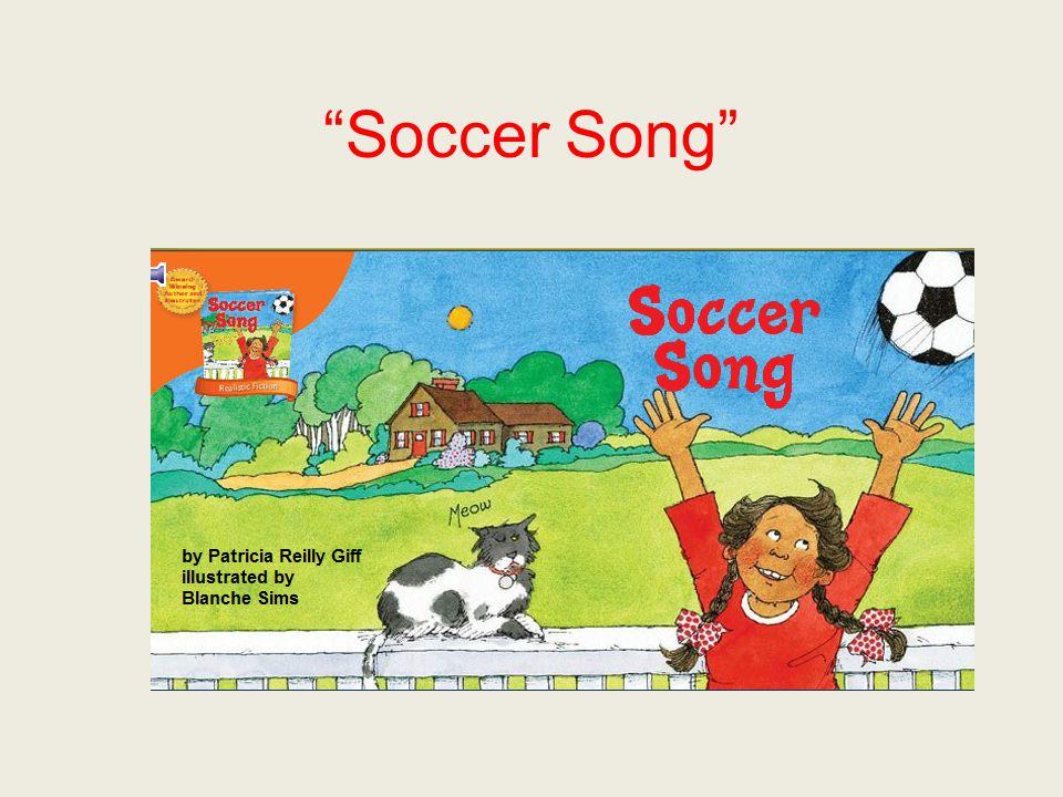 """""""Soccer Song"""""""