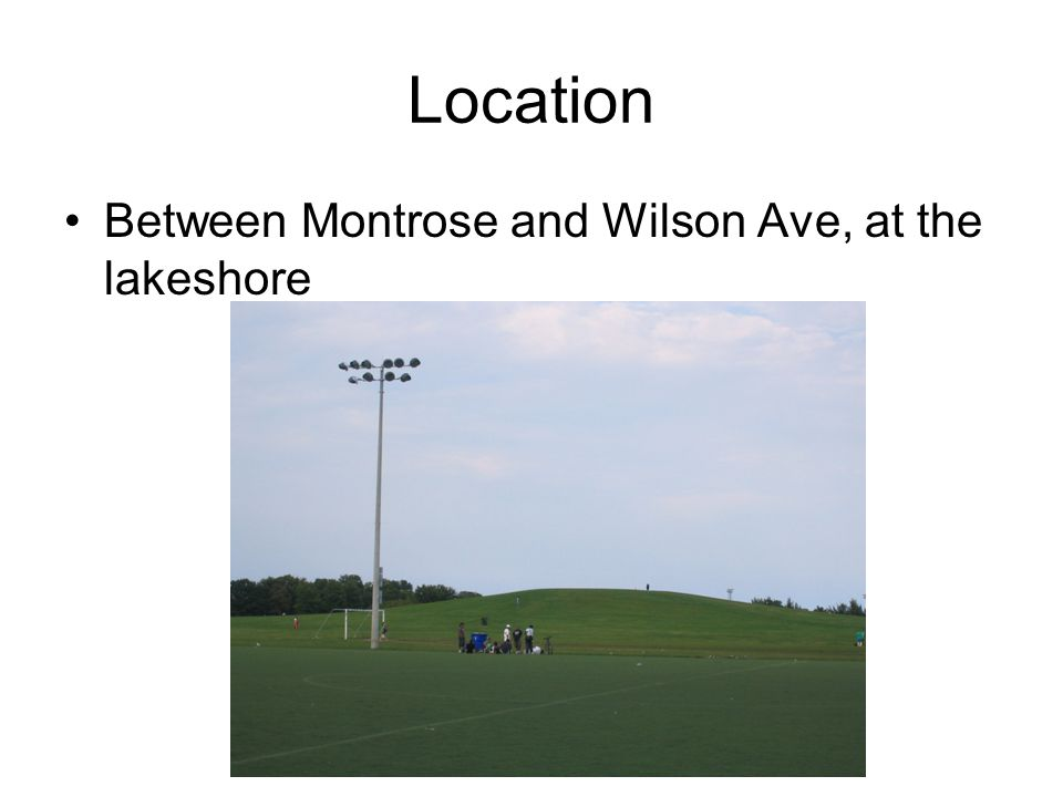 Location Between Montrose and Wilson Ave, at the lakeshore