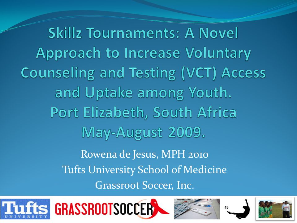 Methodology VCT Partners: Department Of Health and New Start Key Informant Interviews Skillz participants Structured Interviews Focus Group Discussion Community Members Client Intake Forms Observation and Informal Interviews