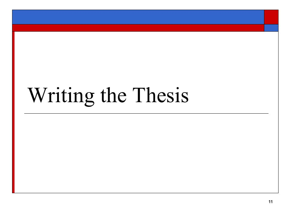 11 Writing the Thesis