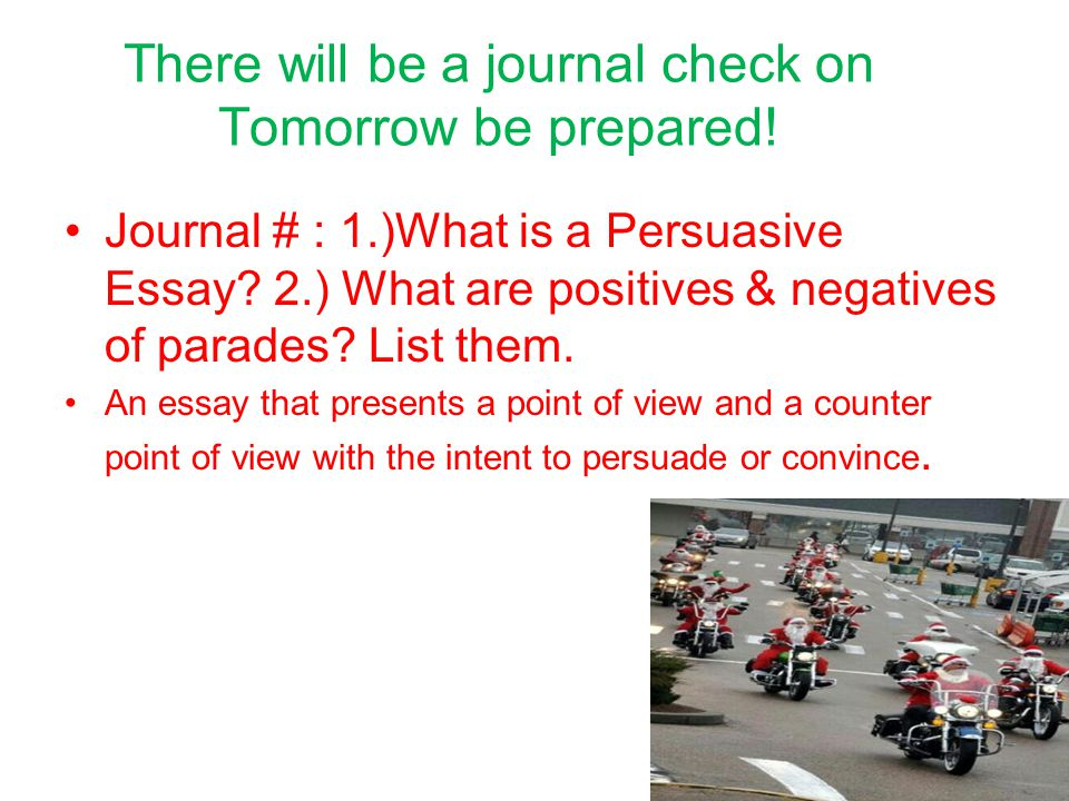 There will be a journal check on Tomorrow be prepared.