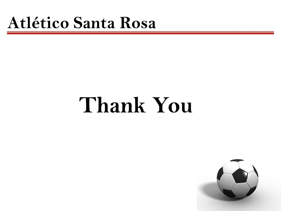 Thank You Atlético Santa Rosa