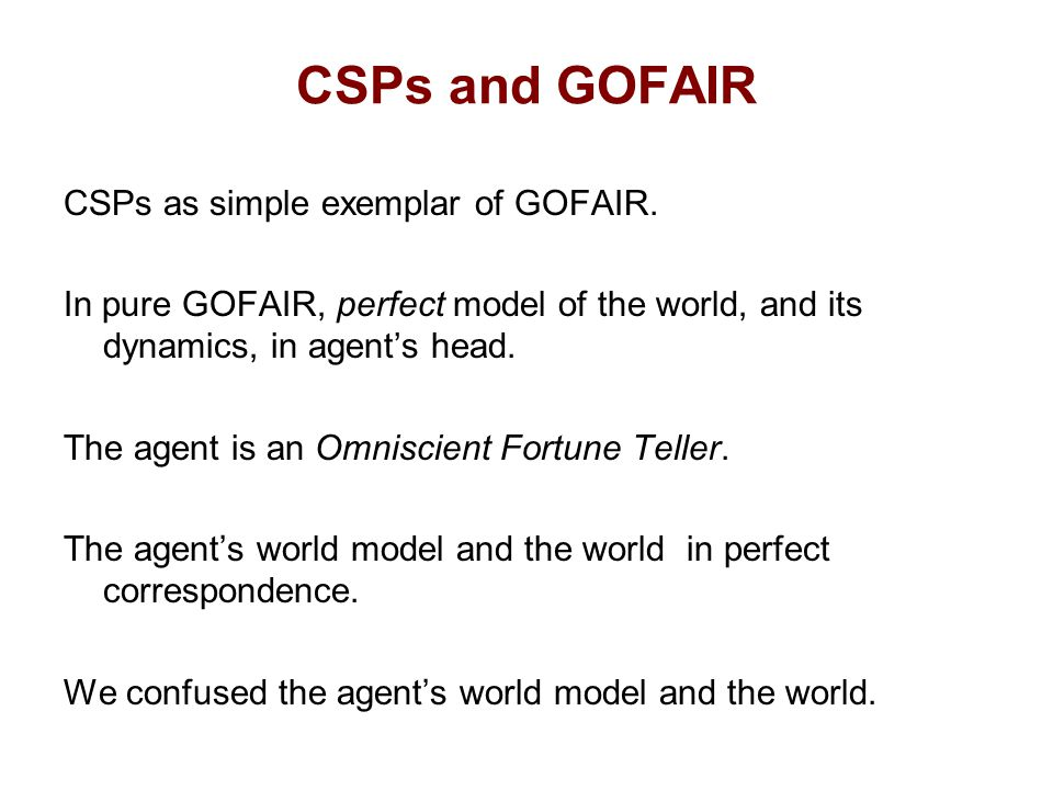CSPs and GOFAIR CSPs as simple exemplar of GOFAIR.