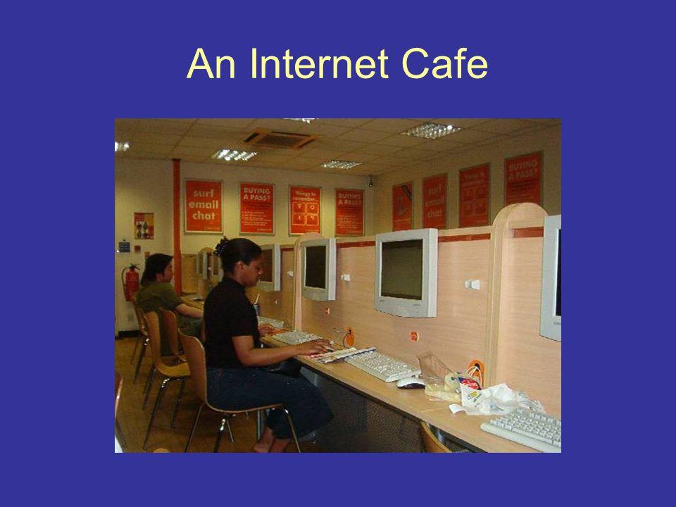 An Internet Cafe