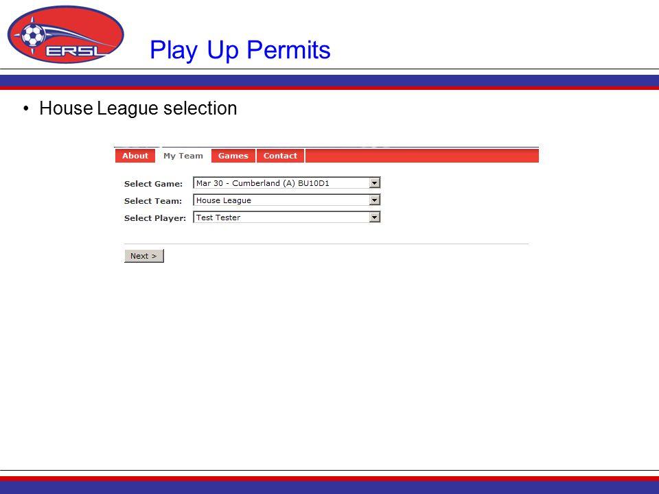 House League selection