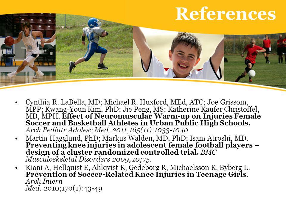 References Cynthia R. LaBella, MD; Michael R.