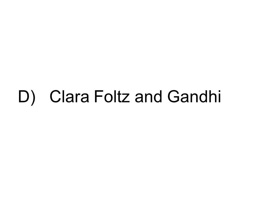 D) Clara Foltz and Gandhi