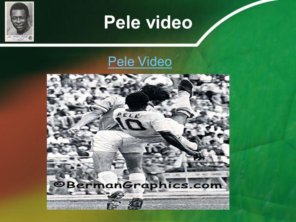 Pele video Pele Video