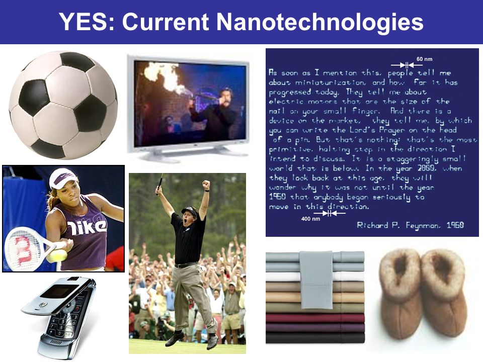 YES: Current Nanotechnologies