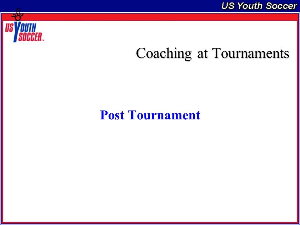 Coaching at Tournaments Post Tournament