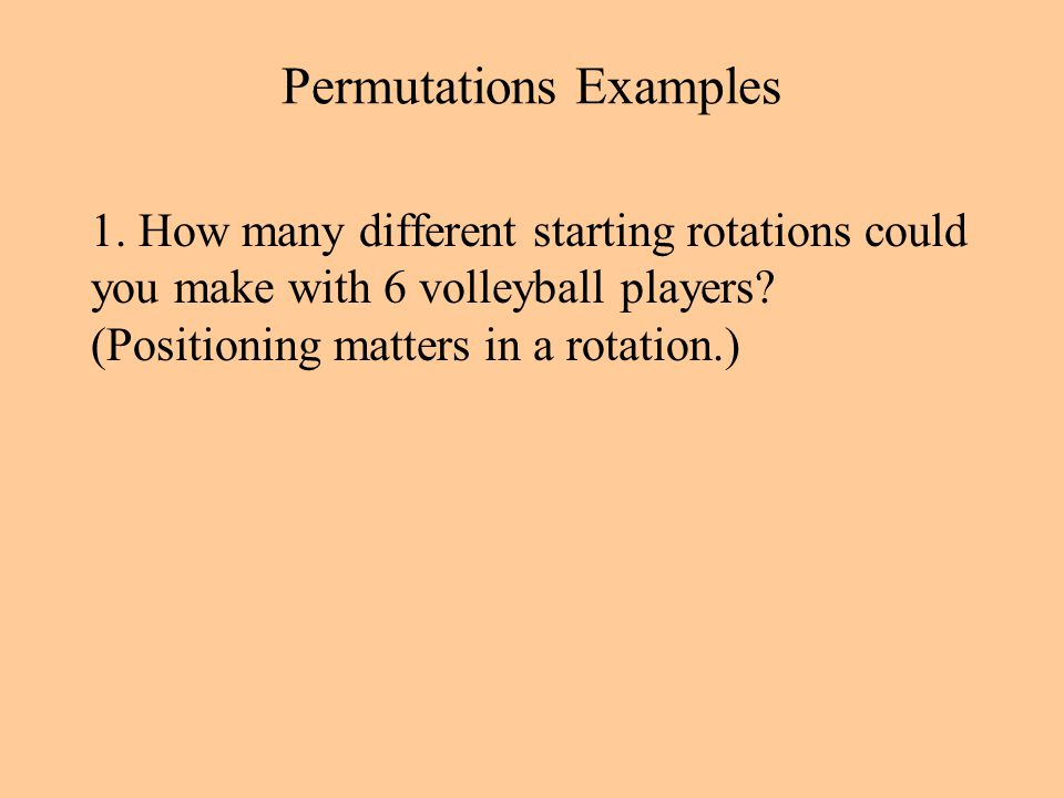 Permutations Examples 1.
