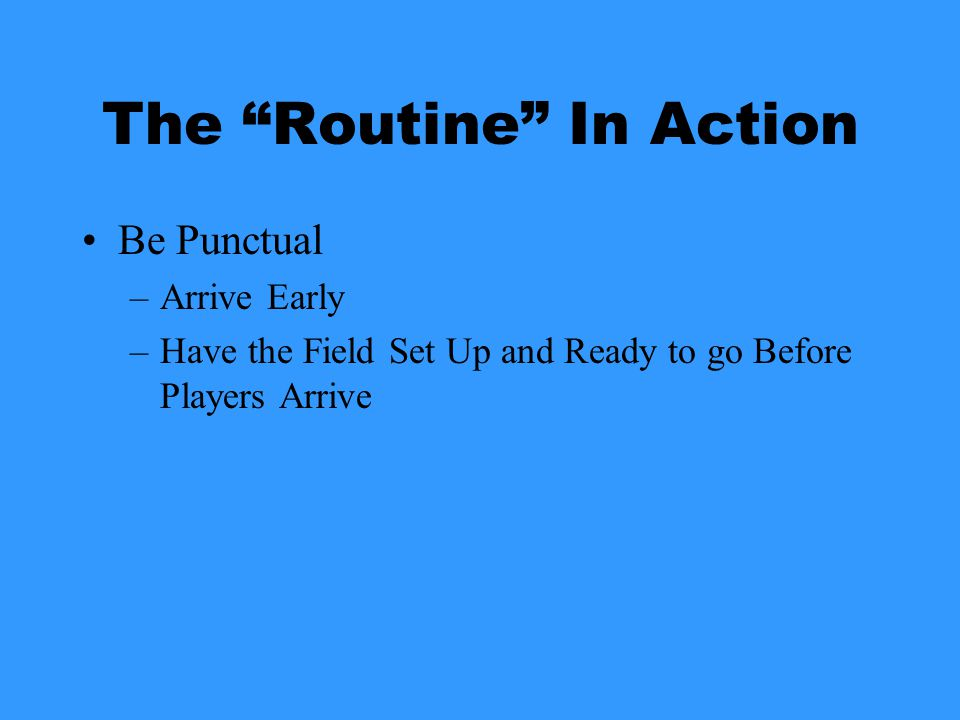 "The ""Routine"" In Action A Typical Practice"