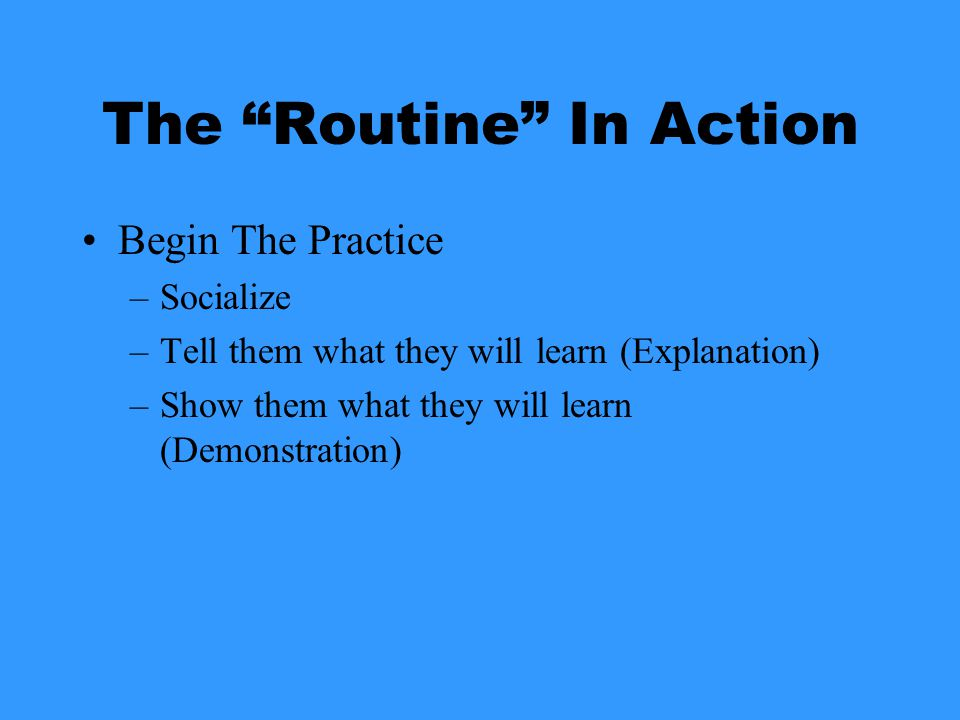 Halftime -Practice your halftime routine -Get feedback from players, parents, buddies and staff -Consider & handle the needs of each individual player