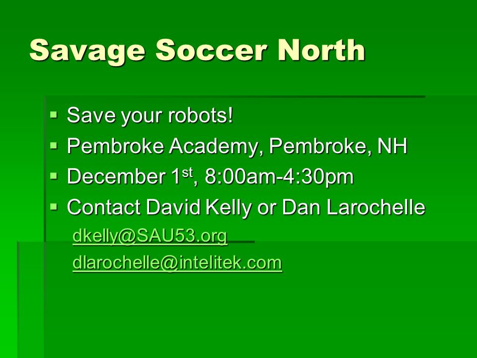 Savage Soccer North  Save your robots.
