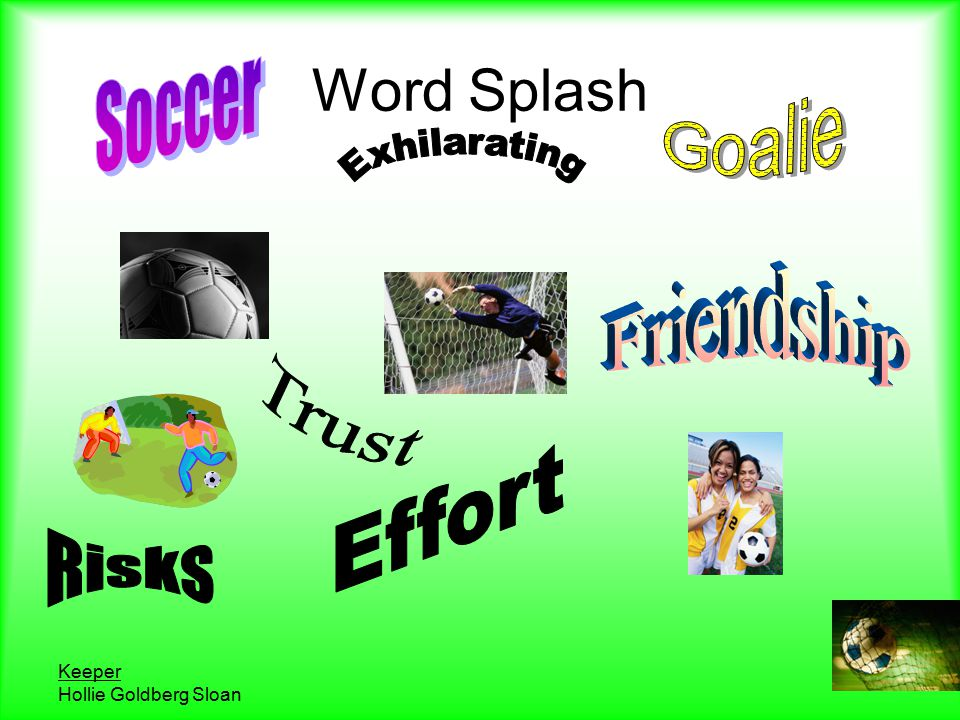 Keeper Hollie Goldberg Sloan Word Splash