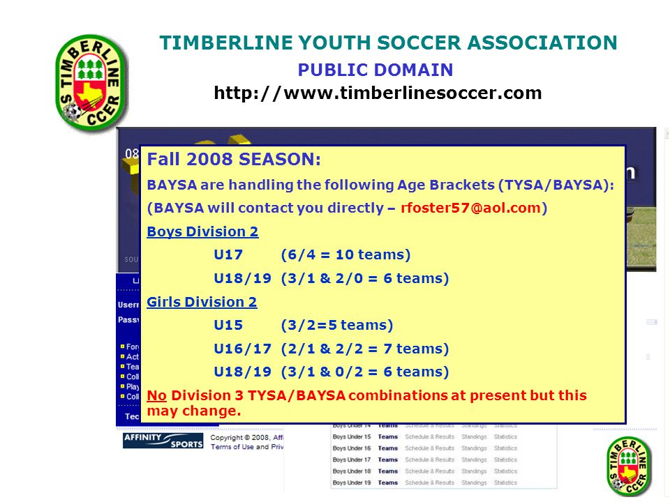 TIMBERLINE YOUTH SOCCER ASSOCIATION This is the form that you must take to the next game and have both the referee and the other manager sign.