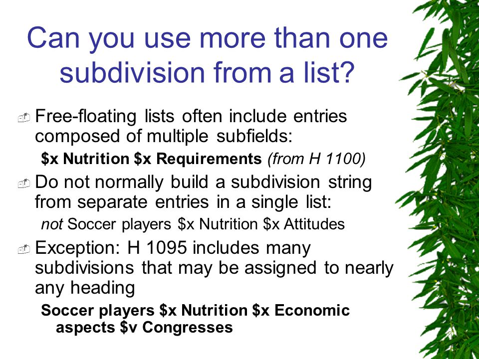 Can you use more than one subdivision from a list.