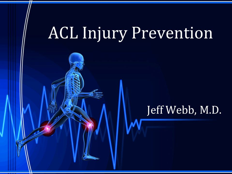 ACL Prevention Programs PEP Program, NCAA women's soccer, 2002 NCAA Division I female soccer players –2 groups (61 teams) untrained female athletes 19/833= 2.8% trained female athletes 7/561 = 1.5% Overall ACL injury reduction of 66%