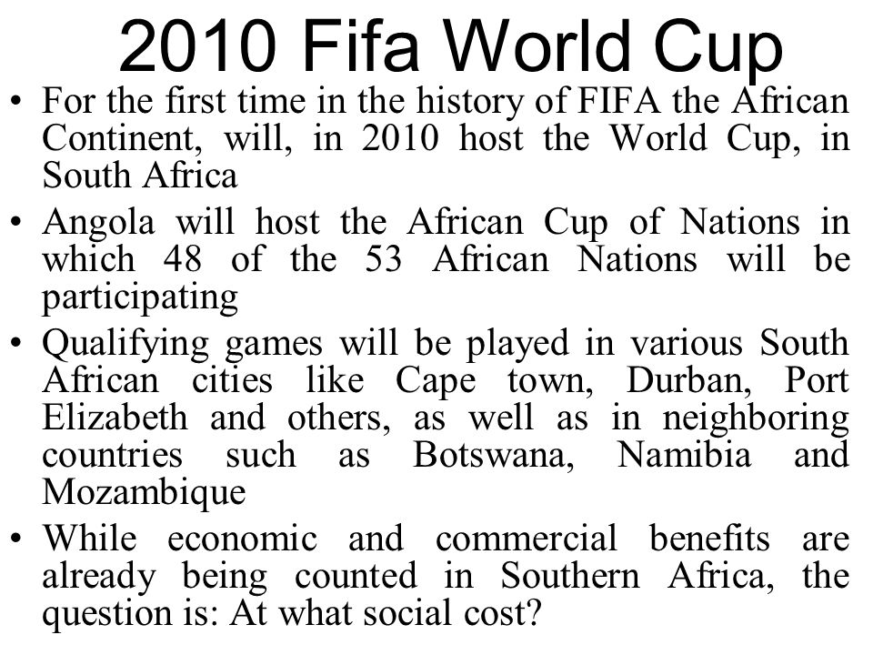 Increase in Trek to RSA Namibia -Most of the 45 prostitutes interviewed in between July & Sept 2008 were well aware about the 2010 Soccer Games in the region.