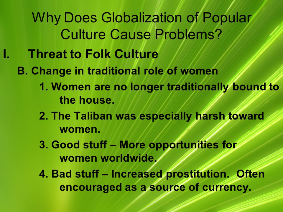 Why Does Globalization of Popular Culture Cause Problems.