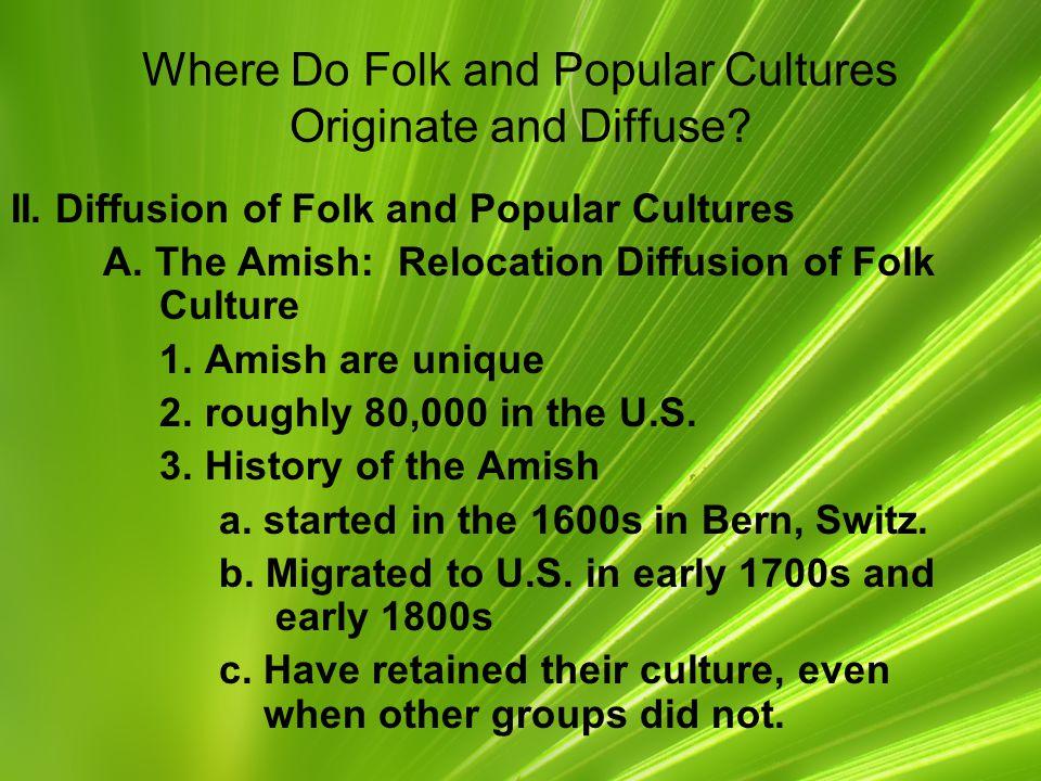 Where Do Folk and Popular Cultures Originate and Diffuse.